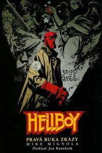 Hellboy: Pravá ruka zkázy