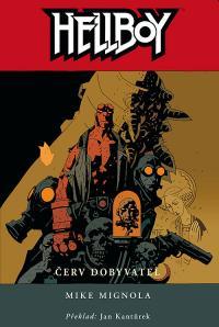Hellboy: Červ dobyvatel