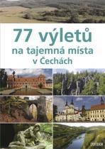 77 výletů na tajemná místa v Čechách