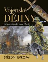 Vojenské dějiny od pravěku do roku 1648