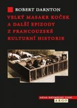 Velký masakr koček a další epizody z francouzské kulturní historie