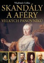 Skandály a aféry velkých panovníků 1
