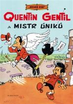 Quentin Gentil a mistr úniků