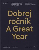 Dobrej ročník/ A great Year