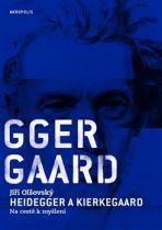 Heidegger a Kierkegaard
