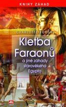 Kletba faraonů - a jiné záhady starověkého Egypta