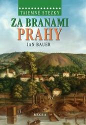 Tajemné stezky - Za branami Prahy