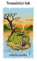 Trosečníci řek