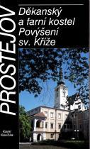 Prostějov, Děkanský a farní kostel Povýšení sv. Kříže