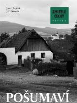 Zmizelé Čechy - Pošumaví