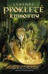 Legendy: Prokleté knihovny