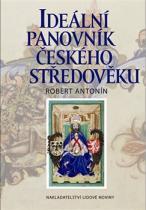 Ideální panovník českého středověku
