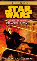 Star Wars: Darth Bane - Pravidlo dvou