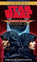 Star Wars: Darth Bane - Dynastie zla