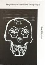 Fragmenty anarchistické antropologie