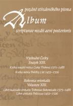 Album pozdně středověkého písma - svazek XIII.
