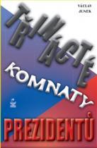 Třinácté komnaty prezidentů