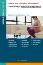 Farmakoterapie v těhotenství a při kojení