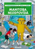 Manitoba neodpovídá
