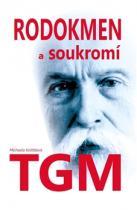Rodokmen a soukromí T.G. Masaryka