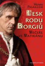Lesk rodu Borgiů - Večeře ve Vatikánu