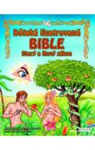 Dětská ilustrovaná bible – Starý a Nový zákon