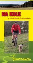 Na kole s Michalem Jančaříkem - Šumava