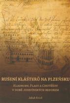 Rušení klášterů na Plzeňsku