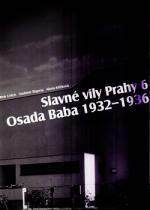 Slavné vily Prahy 6 – Osada Baba 1932–1936