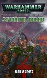 Warhammer 40 000 - Stvořitel duchů