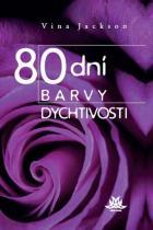 80 dní barvy dychtivosti