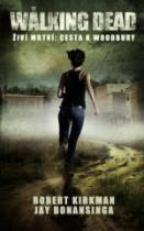 Živí mrtví: Cesta do Woodbury