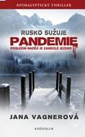 Rusko sužuje pandemie