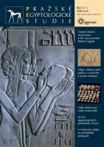 Pražské egyptologické studie XI/2013