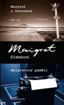 Maigret u koronera. Maigretovy paměti