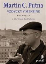Martin C. Putna - Vždycky v menšině