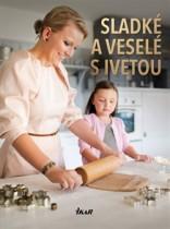Sladké a veselé s Ivetou