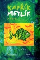 Kapřík Metlík - V řece