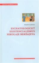Eschatologický existencialismus Nikolaje Berďajeva
