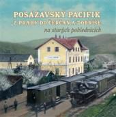 Posázavský pacifik z Prahy do Čerčan a Dobříše