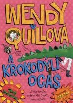 Wendy Quillová a krokodýlí ocas