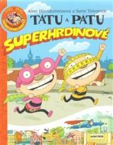 Tatu a Patu - superhrdinové