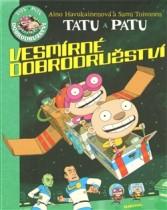 Tatu a Patu - Vesmírná dobrodružství