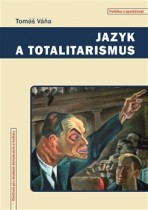 Jazyk a totalitarismus