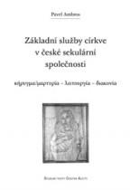 Základní služby církve v české sekulární společnosti