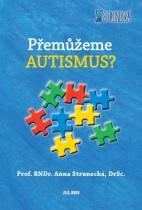 Přemůžeme autizmus?