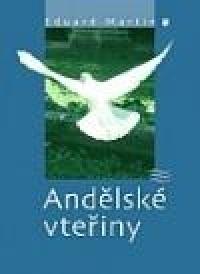 292e996a5 Andělské vteřiny (Eduard Martin) | Detail knihy | ČBDB.cz