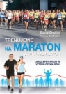 Trénujeme na maraton a půlmaraton