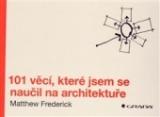 101 věcí, které jsem se naučil na architektuře