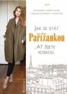 Jak se stát Pařížankou ...Ať žijete kdekoli